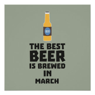 Best Beer is brewed in March Zp9fl Poster