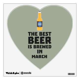Best Beer is brewed in March Zp9fl Wall Decal