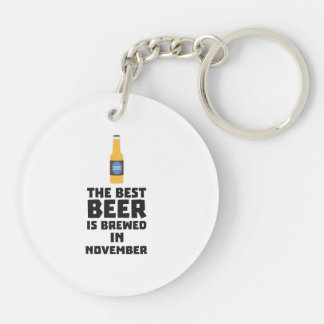 Best Beer is brewed in November Zk446 Keychain