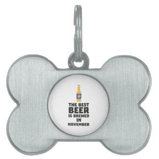 Best Beer is brewed in November Zk446 Pet Name Tag