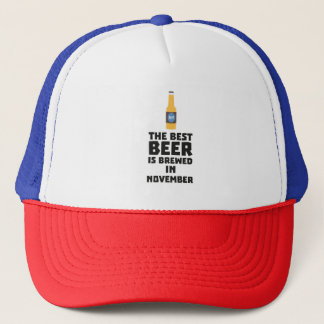 Best Beer is brewed in November Zk446 Trucker Hat
