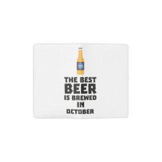 Best Beer is brewed in October Z5k5z Pocket Moleskine Notebook