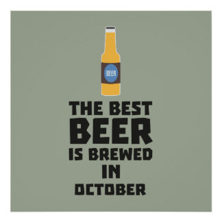 Best Beer is brewed in October Z5k5z Poster