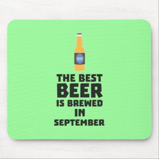Best Beer is brewed in September Z40jz Mouse Pad