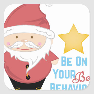 Best Behavior Square Sticker