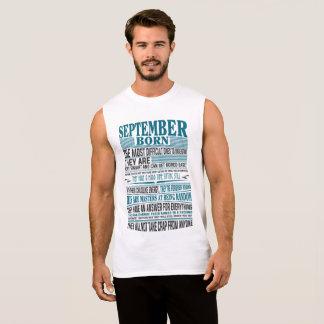 Best Born in September present for mens & womens Sleeveless Shirt