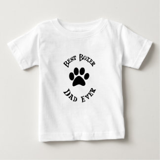 Best Boxer Dad Ever Baby T-Shirt