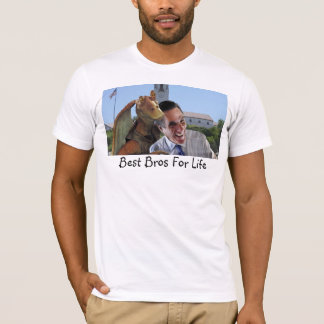 Best Bros For Life T-Shirt