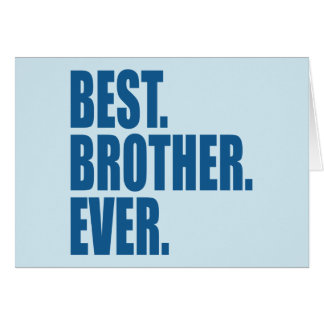 Best. Brother. Ever. (blue) Card