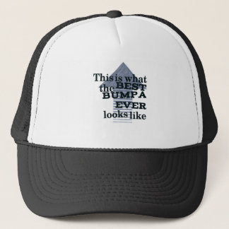 Best Bumpa Ever Trucker Hat