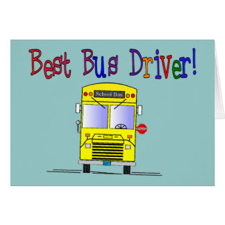 Best Bus Driver Gifts Greeting Card