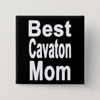 Best Cavaton Mom Button, Cavaton 2 Inch Square Button