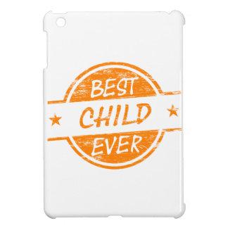 Best Child Ever Orange Cover For The iPad Mini