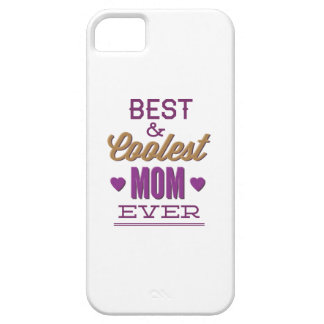 Best & Coolest Mom Ever iPhone 5 Cover