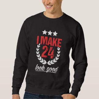 Best Costume For 24th Birthday. Sweatshirt