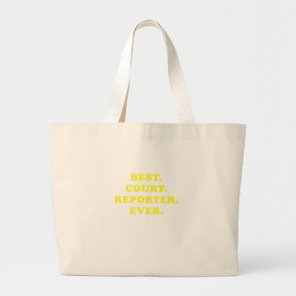Best Court Reporter Ever Large Tote Bag