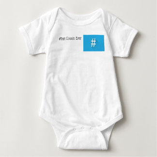 #Best Cousin Ever Baby T-shirt