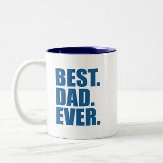 Best. Dad. Ever. (blue) Two-Tone Coffee Mug