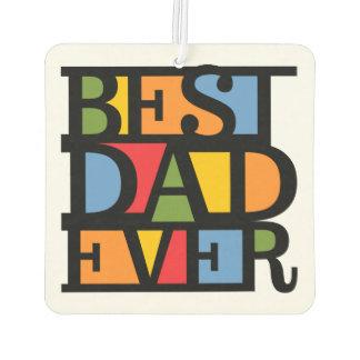 BEST DAD EVER car air freshner Car Air Freshener