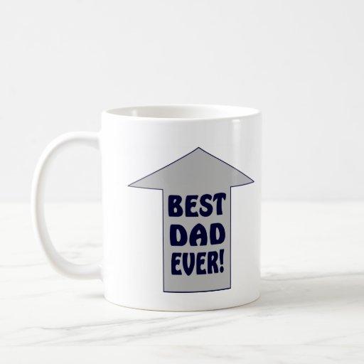 BEST DAD EVER! Coffee Mug