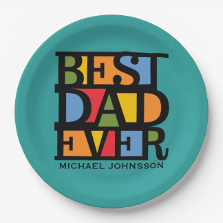 BEST DAD EVER custom name & color paper plates
