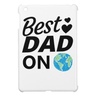 Best dad Ever father Day men Case For The iPad Mini