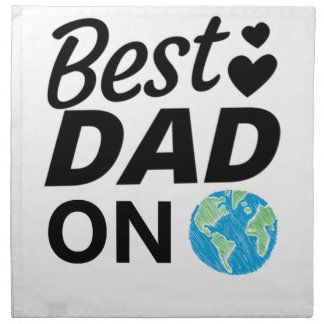 Best dad Ever father Day men Napkin
