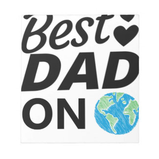 Best dad Ever father Day men Notepad
