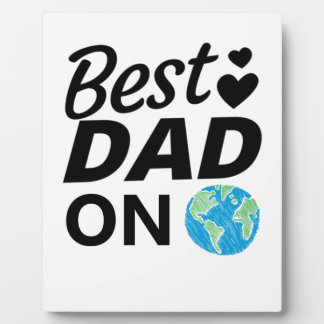 Best dad Ever father Day men Plaque