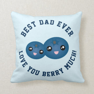 Best Dad Ever Father's Day Love You Berry Much Throw Pillow