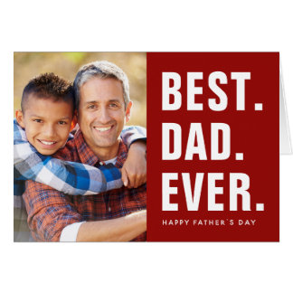 Best. Dad. Ever. Father's Day Photo Card