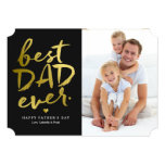 "Best Dad Ever | Gold On Black 5"" X 7"" Invitation Card"