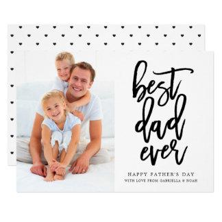 Best Dad Ever | Handwritten Black On White Card