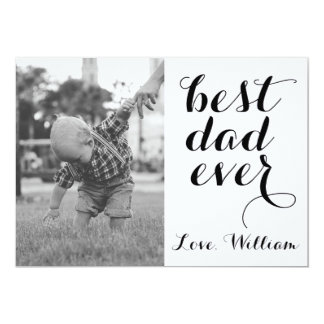 """Best Dad Ever Happy Father's Day Custom Photo 5"""" X 7"""" Invitation Card"""