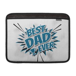 Best Dad Ever MacBook Sleeve