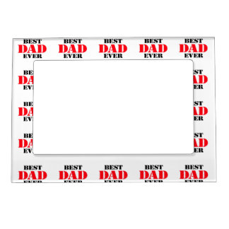 Best Dad Ever Magnetic Picture Frame