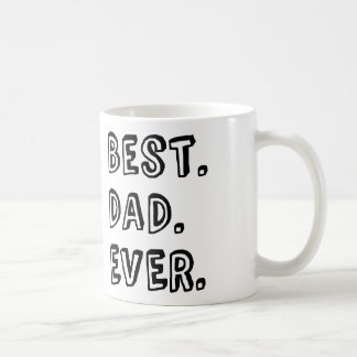 Best Dad Ever Text Design Coffee Mug