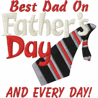 Best Dad Every Day! Embroidered Shirt