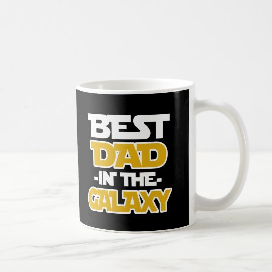 Best Dad in the Galaxy funny saying  coffee mug