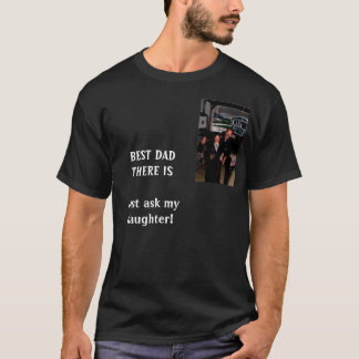 BEST DAD THERE IS T-Shirt