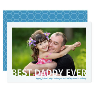 Best Daddy Ever | Photo Father's Day Flat Card