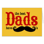 Best Dads Have Moustaches Card