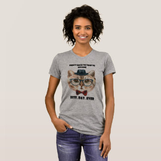 Best Day Ever - Introvert Cat T-Shirt