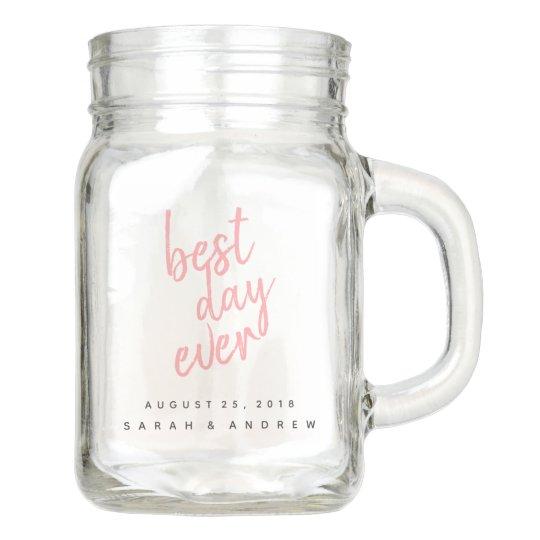 Best Day Ever Pink Wedding Party Mason Jar