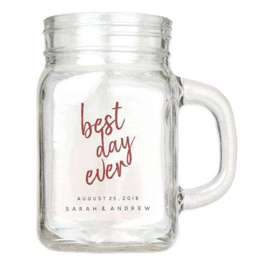 Best Day Ever Red Wedding Party Mason Jar