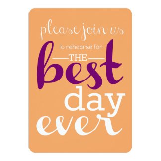 Best Day Ever Rehearsal Invite- Peach/Purple Card