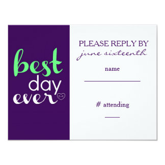 "Best Day Ever Reply Card- CUSTOM 4.25"" X 5.5"" Invitation Card"