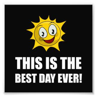Best Day Ever Sunshine Photo Print