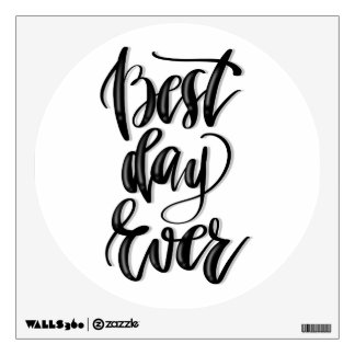 Best Day Ever Wall Decal