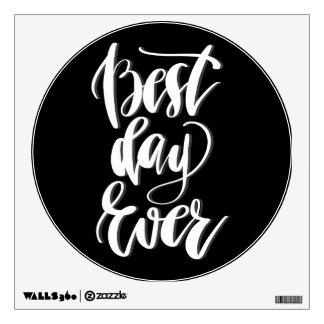 Best Day Ever Wall Sticker